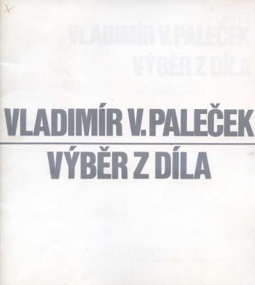 Vladimír V. Paleček: Výběr z díla