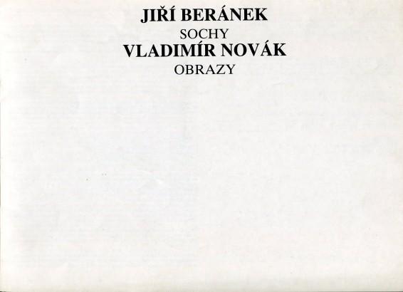 Jiří Beránek: Sochy, Vladimír Novák: Obrazy