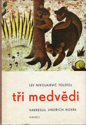 Tolstoj, Lev - Tři medvědi