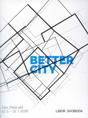 Libor Svoboda: Better City