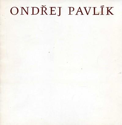 Ondřej Pavlík: Obrazy 1981-1983
