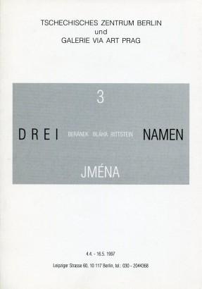 3 Jména / Drei Namen