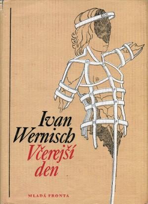 Wernisch, Ivan - Včerejší den