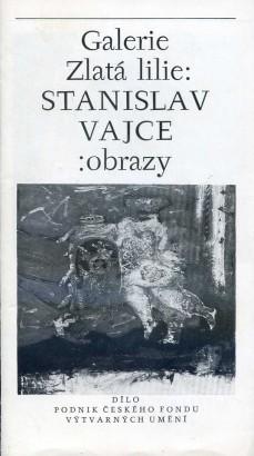 Stanislav Vajce: Obrazy