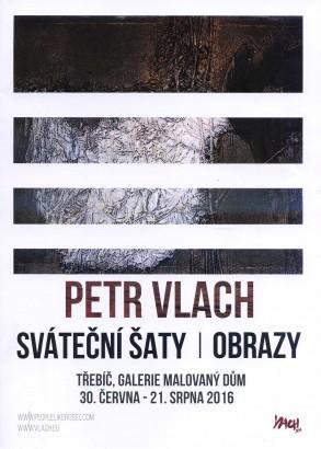 Petr Vlach: Sváteční šaty / obrazy