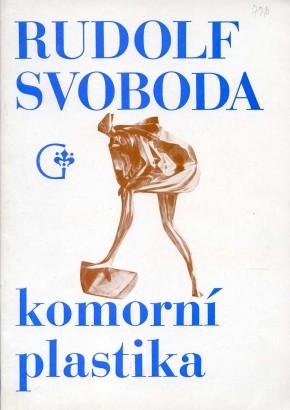 Rudolf Svoboda: Komorní plastika