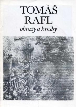 Tomáš Rafl: Obrazy a kresby