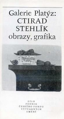Ctirad Stehlík: Obrazy, grafika