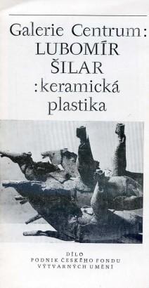 Lubomír Šilar: Keramická plastika