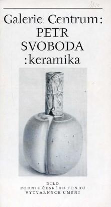 Petr Svoboda: Keramika
