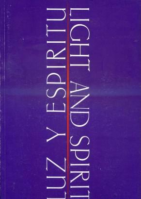Luz y espíritu / Light and spirit