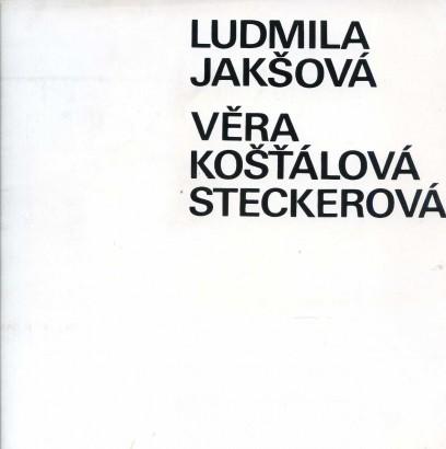 Ludmila Jakšová-Polívková, Věra Košťálová-Steckerová: Obrazy
