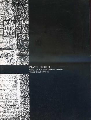 Pavel Richtr: Arbeiten aus den Jahren 1993-95 / Práce z let 1993-95
