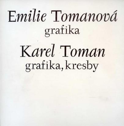 Emilie Tomanová: Grafika, Karel Toman: Grafika, kresby