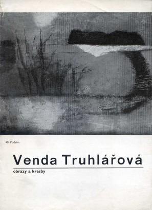 Venda Truhlářová: Obrazy a kresby