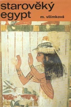 Vilímková, Milada - Starověký Egypt