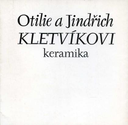 Otilie a Jindřich Kletvíkovi: Keramika