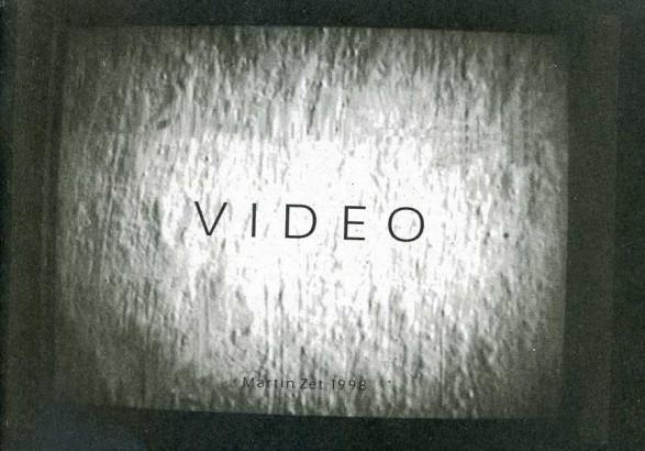 Martin Zet: Video