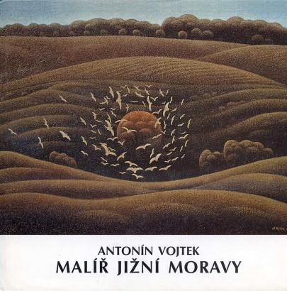 Vojtek, Antonín - Malíř jižní Moravy