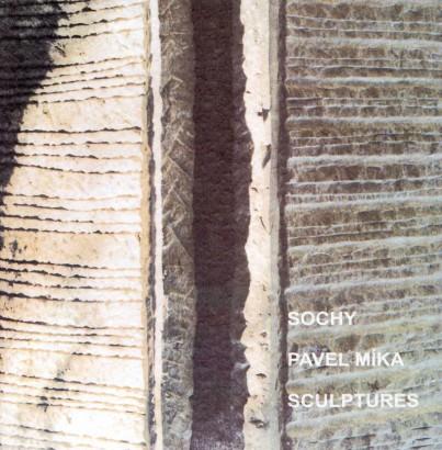 Pavel Míka: Sochy / Sculptures