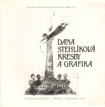 Dana Stehlíková: Kresby a grafika