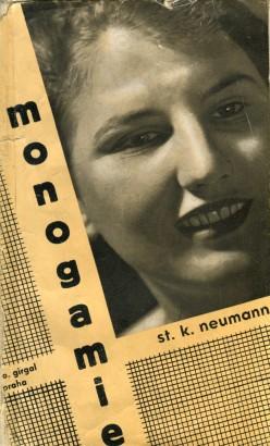Neumann, Stanislav - Monogamie