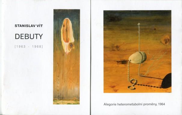 Stanislav Vít: Debuty