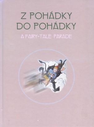 Z pohádky do pohádky / A Fairy-Tale Parade
