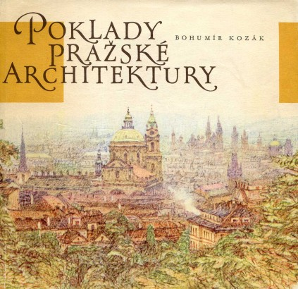 Kozák, Bohumír - Poklady pražské architektury