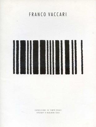 Franco Vaccari: Esposizioni in tempo reale / Výstavy v reálném čase