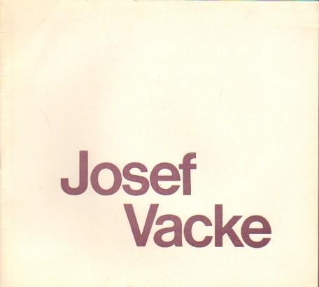 Josef Vacke: Výběr obrazů z let 1925-1982