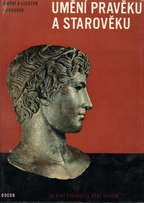 Huyghe, René - Umění pravěku a starověku