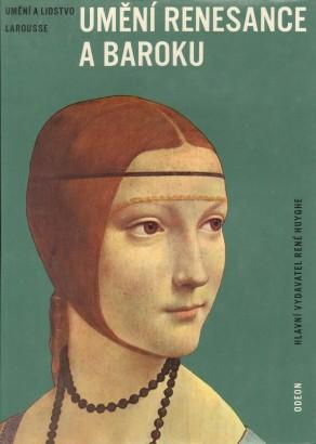 Huyghe, René - Umění renesance a baroku