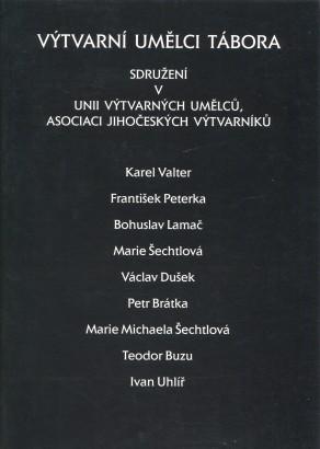 Výtvarní umělci Tábora sdružení v Unii výtvarných umělců, Asociaci jihočeských výtvarníků