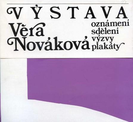 Věra Nováková: Oznámení, sdělení, výzvy, plakáty