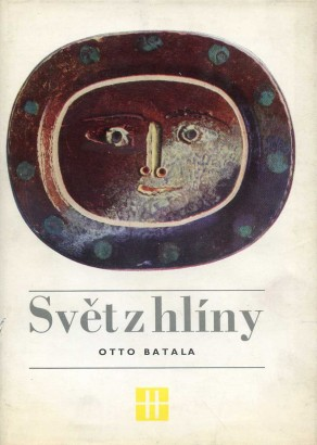 Batala, Otto - Svět z hlíny