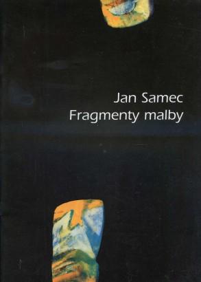 Jan Samec: Fragmenty malby