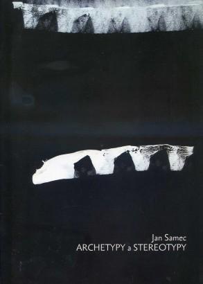Jan Samec: Archetypy a stereotypy