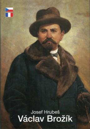 Hrubeš, Josef - Václav Brožík