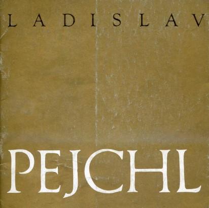 Ladislav Pejchl: Výbor z díla