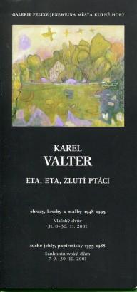Karel Valter: Eta, eta, žlutí ptáci