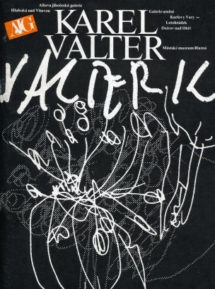 Karel Valter: Oleje, tempery, papírotisky