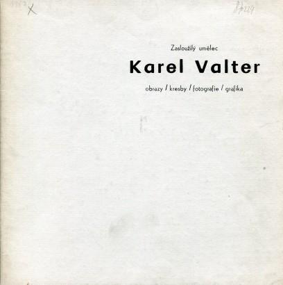 Karel Valter: Obrazy / kresby / fotografie / grafika