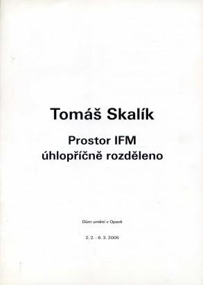 Tomáš Skalík: Prostor IFM - úhlopříčně rozděleno
