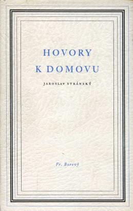 Stránský, Jaroslav - Hovory k domovu
