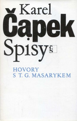 Čapek, Karel - Hovory s T. G. Masarykem