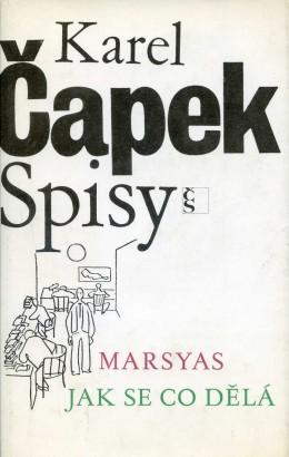 Čapek, Karel - Marsyas, Jak se co dělá