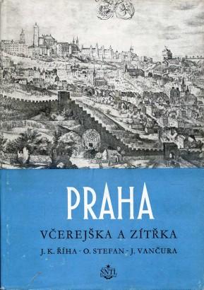 Praha včerejška a zítřka