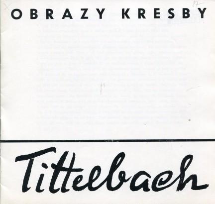 Tittelbach: Obrazy, kresby
