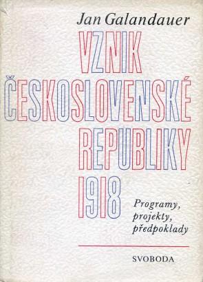 Galandauer, Jan - Vznik Československé republiky 1918